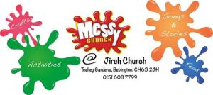 Messy Sunday at Jireh every 3rd Sunday.
